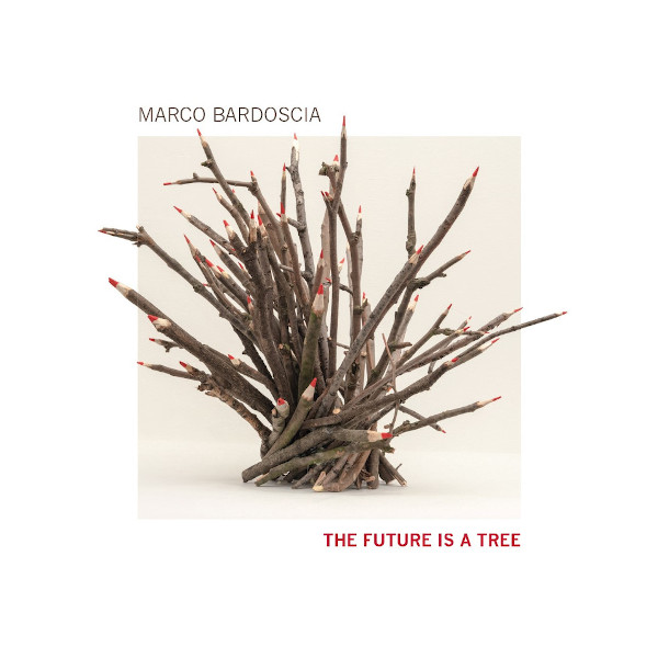 Marco Bardoscia - The Future Is a Tree