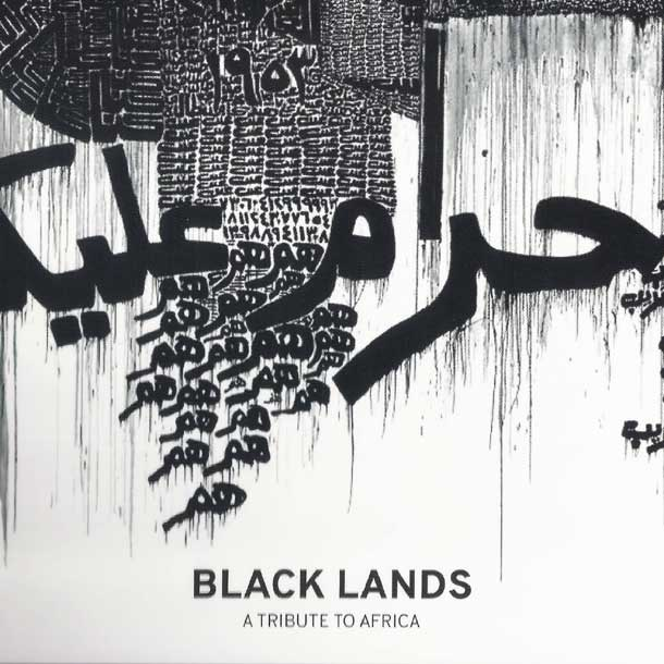 Black Lands - A tribute to Africa