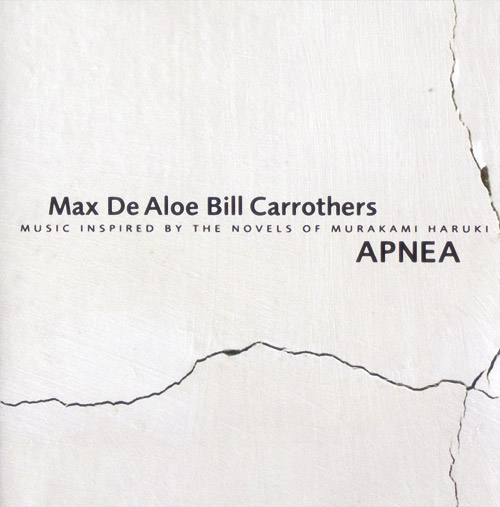 Max De Aloe & Bill Carrothers - Apnea