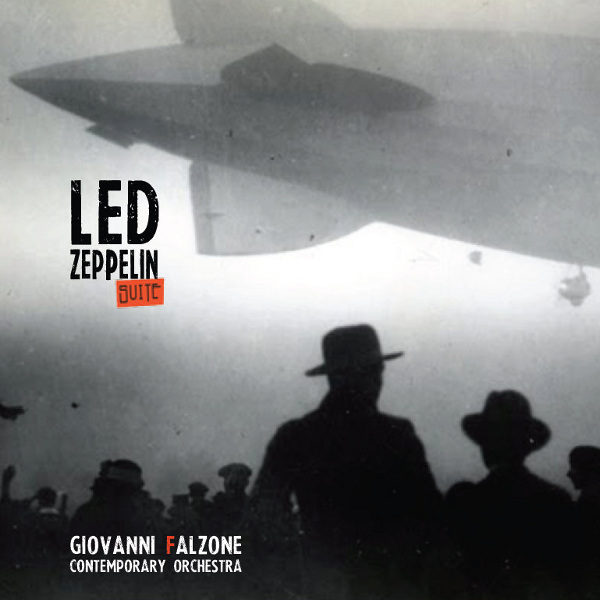 Giovanni Falzone Contemporary Orchestra - Led Zeppelin Suite