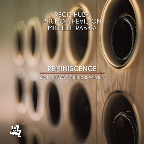 Huby/Chevillon/Rabbia - Reminiscence