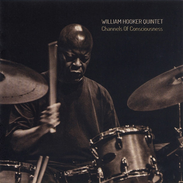 William Hooker Quintet - Channels of Consciousness
