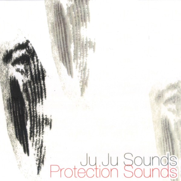 Silvia Bolognesi Ju Ju Sounds - Protection Sounds