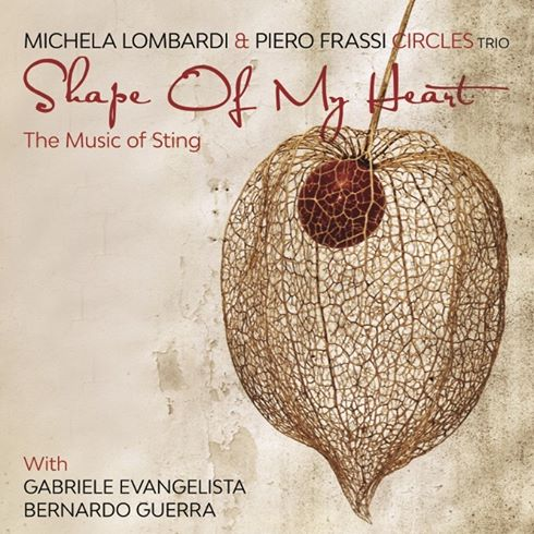 Michela Lombardi & Piero Frassi Circles Trio - Shape of my heart