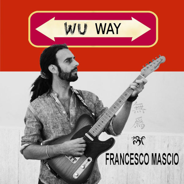 Francesco Mascio - Wu Way