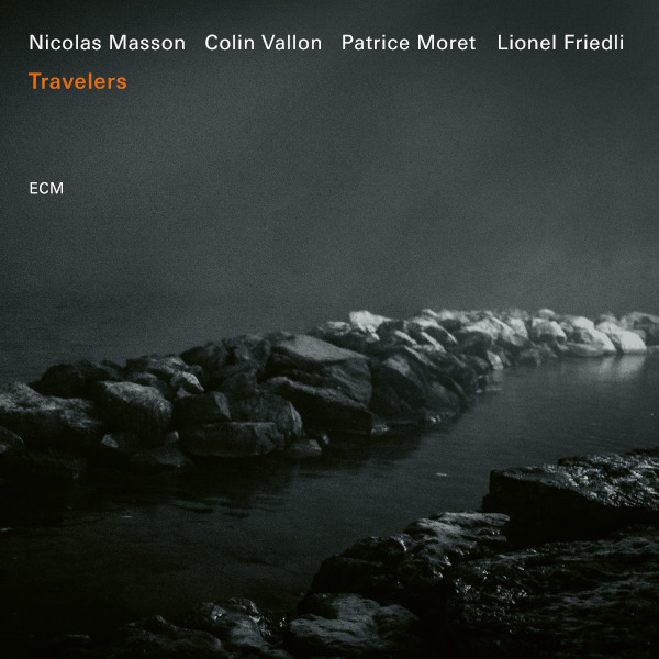 Swiss Jazz: Nicolas Masson - Travelers