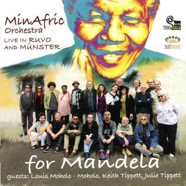 MinAfric Orchestra - For Mandela, Live in Ruvo and Munster