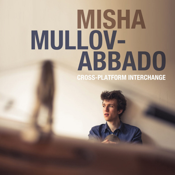 Misha Mullov Abbado - Cross-Platform Interchange