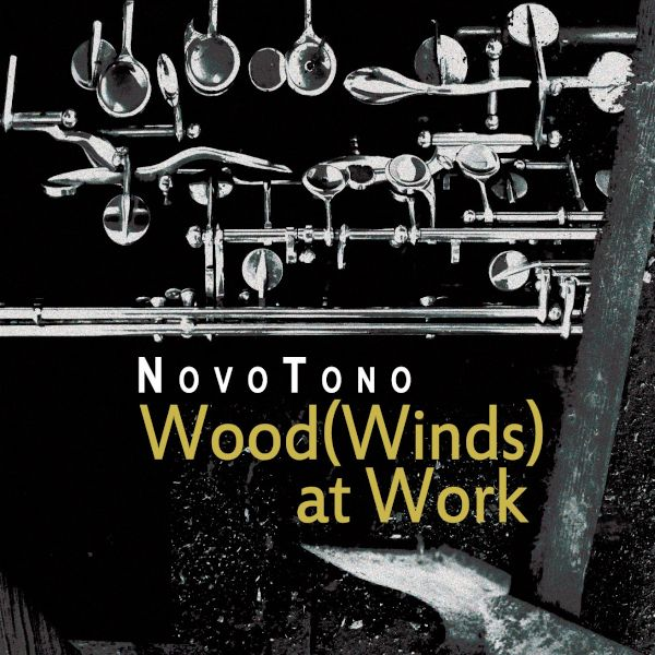 Novotono - Wood(Winds) at work