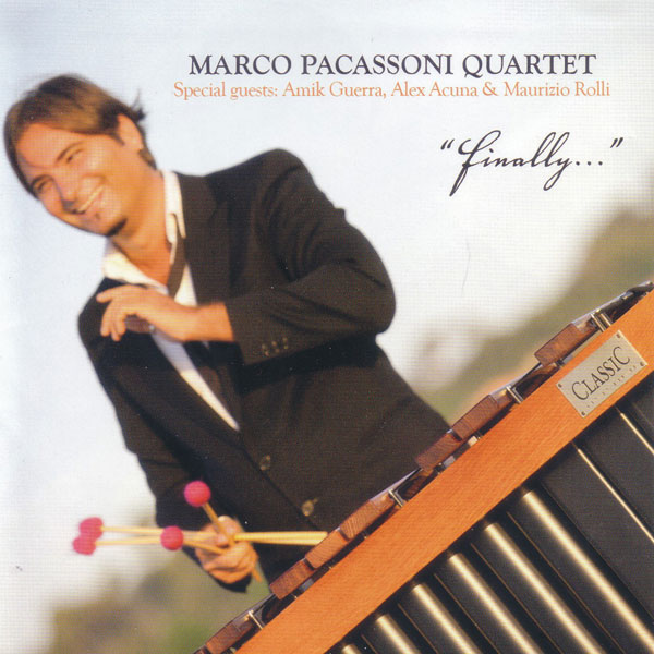 Marco Pacassoni Quartet - Finally