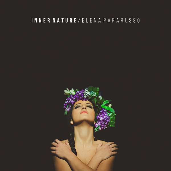 Elena Paparusso - Inner Nature