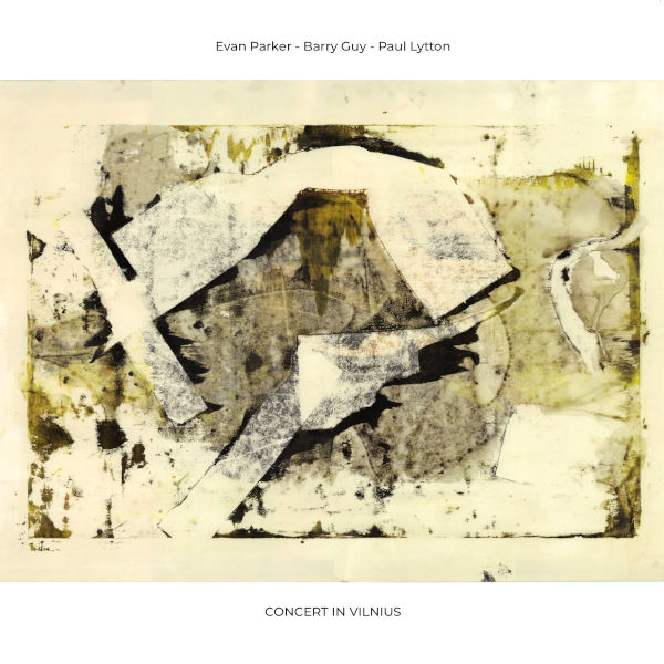 Evan Parker | Barry Guy | Paul Lytton - Concert in Vilnius