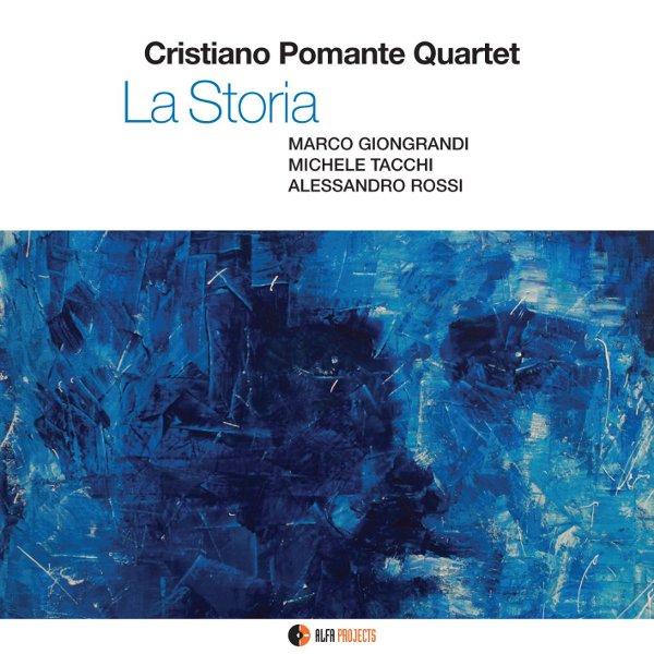 Cristiano Pomante Quartet - La storia