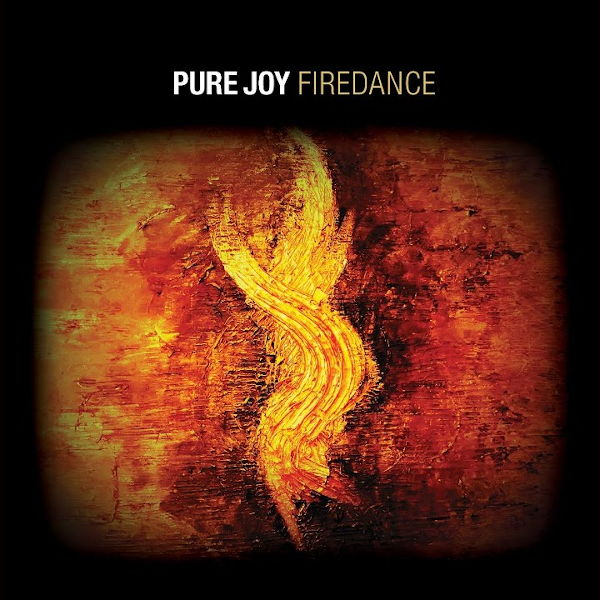 Pure Joy - Firedance