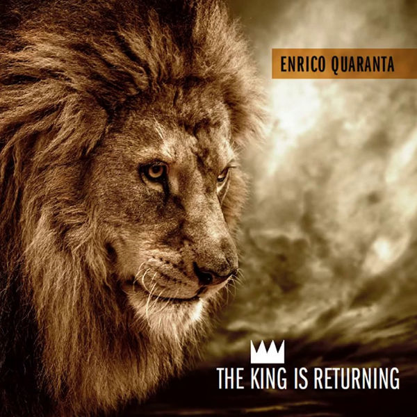 Enrico Quaranta - The King is Returning