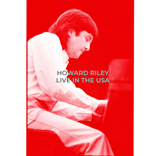 Howard Riley - Live in the USA