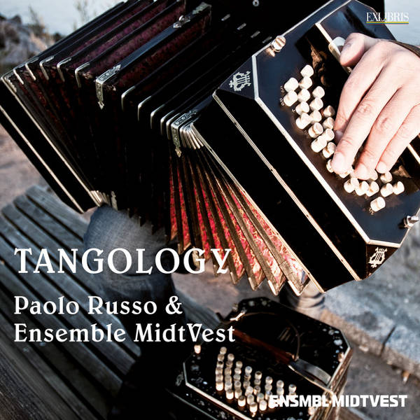 Paolo Russo & Ensemble MidtVest - Tangology