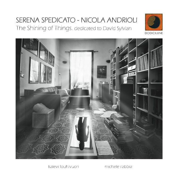 Serena Spedicato/Nicola Andrioli - The Shining of Things
