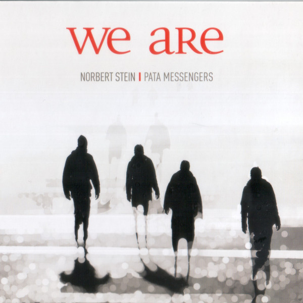Norbert Stein Pata Messengers - We Are