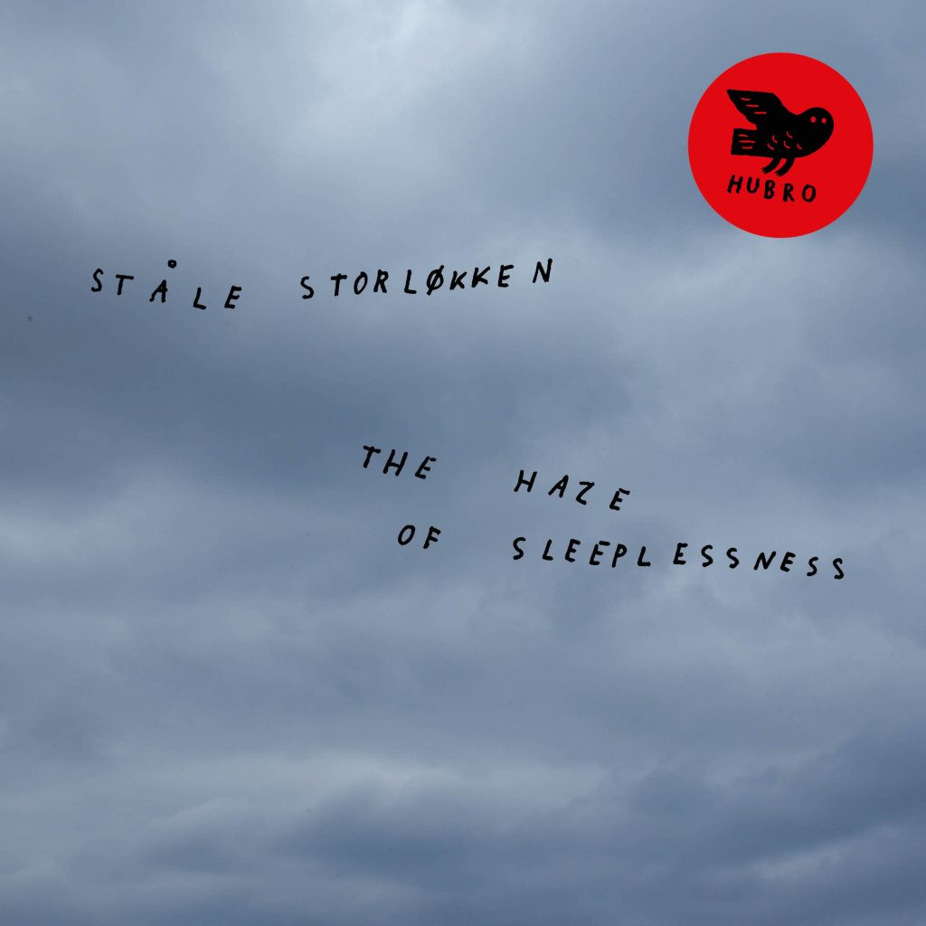 Ståle Storløkken - The Haze of Sleeplessness