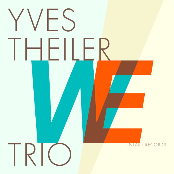Yves Theiler Trio - WE