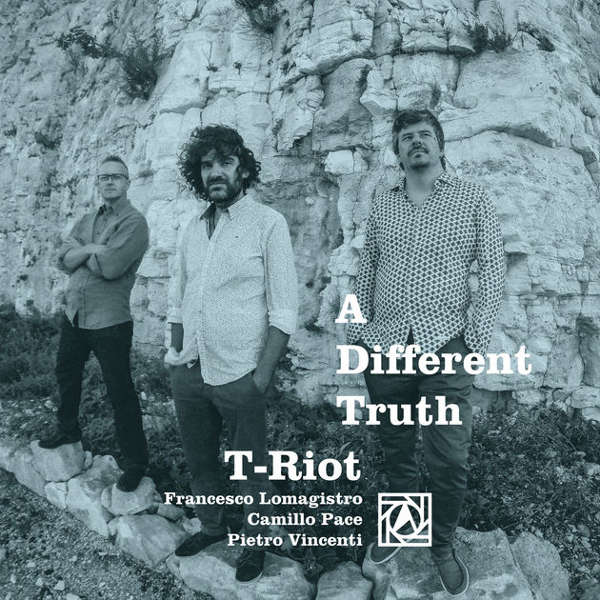 T-Riot - A Different Truth